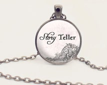 Story Teller - Storyteller - Quote Necklace - Writer Jewelry - Author - Reader - Writer - Librarian - Gift (B4131)