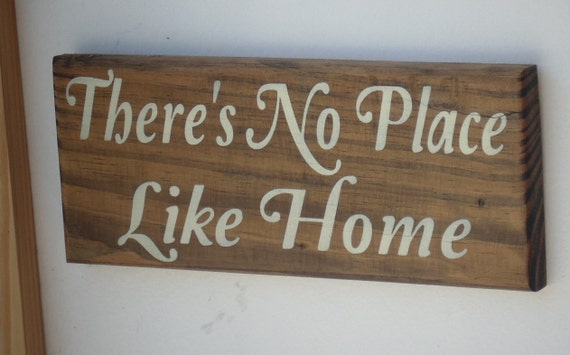 There's No Place Like Home Sign by DavCarCreations on Etsy