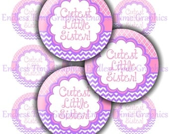 Little Sister Bottle Cap Images ~*DIGITAL*~ Cutest Little Sister ~*Cupcake Toppers, Hair Bows*~ 1 Inch Printable Circles 222