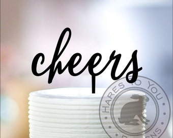 cheers cake topper 55-104 - Engagement - Wedding - Anniversary - Birthday- Shower - New House - Housewarming - Retirement - Promotion