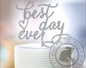 Best Day Ever Glitter Wedding Cake Topper 12-201