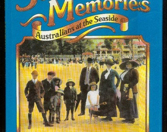 1982 SUNNY MEMORIES Australians At The Seaside History Hardcover & Jacket  by Lana Wells