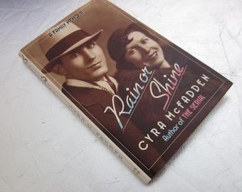 1986 RAIN OR SHINE A Family Memoir Cyra McFadden Hard Cover 1st Edition Rodeos Vintage Book