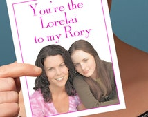 Funny Mothers Day   Gilmore Girls Card   Lorelai Rory  Mom Daughter Card Card For Woman Mothers Day Gift Funny Cards Gift For Mom Greeting