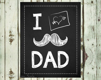 PRINTABLE ART Nursery Wall Art I Heart Dad. Mustache Wall Art. Fathers Day Gift. Dad Gift. I Love Dad. Gift For Dad. Childrens Room Decor