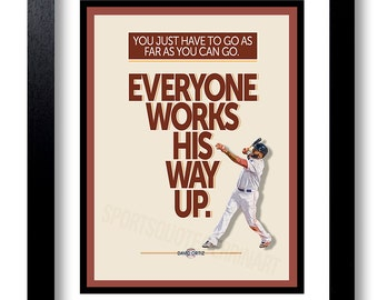 """Baseball quote, Typography, Baseball Decor, Gift For Him, Art Print, """"You just have to go as far as you can go... ~David Ortiz"""