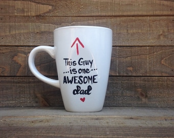 This Guy is one Awesome Dad Mug