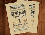Pow Wow Birthday Invitations - DIGITAL FILE ONLY