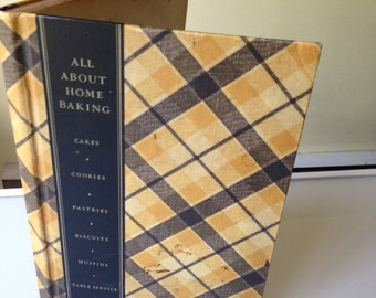 All About Home Baking - 1936 General Foods 3rd Edition, 2nd Printing