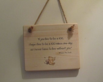 Winnie-the-Pooh Quote Sign