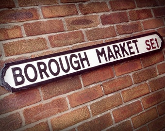 Borough Market Faux Cast Iron Old Fashioned Street Sign