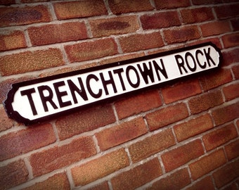 Bob Marley Inspired Trenchtown Faux Cast Iron Street Sign