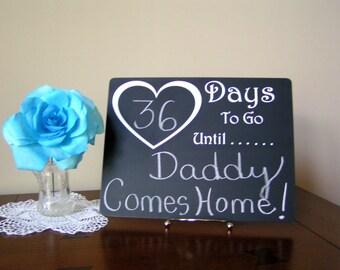 Daddy Countdown Chalkboard, Days Until Daddy comes home, Reuse any occasion, Vacation, Birthday, Graduation, Dad, Father,Wedding,Newborn