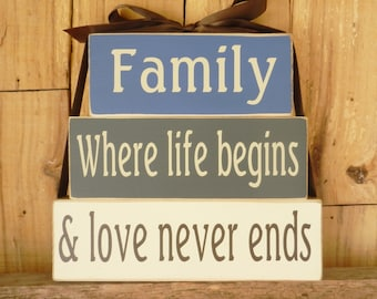 Family where life begins and love never ends, Block Set, Inspirational Sign, Inspirational Quote, Family, Love never ends, Where life begins
