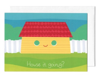 House It Going Greeting Card