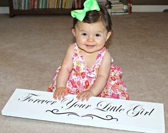 Forever Your Little Girl Sign