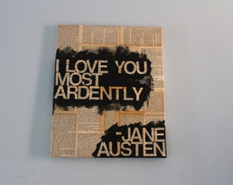 """16x20 """"I love you most ardently"""" from Pride & Prejudice by Jane Austen Mixed Media Literary Canvas Quote"""