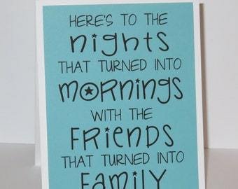 Friends that turned into Family - Card for friend - Friendship card - Fun card for best friend