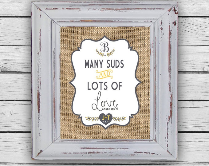 """WEDDING TABLE Sign, """"Many Suds and Lots of Love"""" sign, Party Favor Table Sign, Wedding Printable, Wedding Stationary, Digital"""