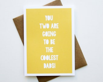 Coolest Dads // Single Card + Envelope // Two Dads // Expecting Baby // Adoption // GC0198