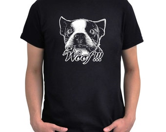 Woof!!! Boston terrier T-Shirt