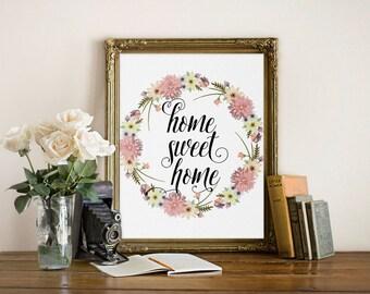 Home Sweet Home Print - Home Sweet Home Printable -  Home Sweet Home Sign - Typography Printable
