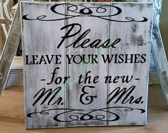 Please Leave Your Wishes For The New Mr & Mrs.