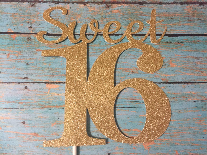 Sweet 16 Cake Topper Sweet Sixteen Cake Topper Gold Sweet 16