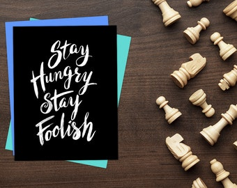 Steve Jobs Quote, Stay Hungry Stay Foolish Quote Art, Printable Art Inspirational Print, Typographic Print, Motivational Dorm Poster,