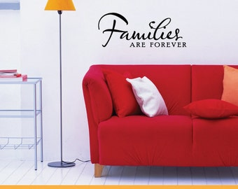 Families Are Forever   Removable Wall Decal Sticker   MS041VC
