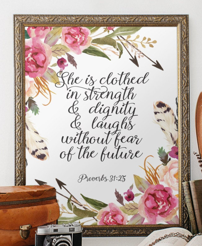 Poster She Is Clothed With Strength: Proverbs 31 25 She Is Clothed In Strength And Dignity