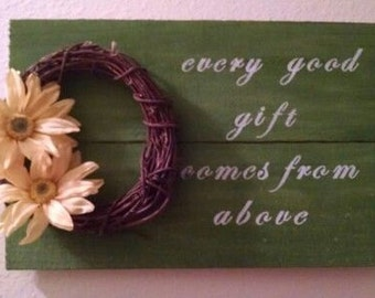 Every Good Gift Comes From Above