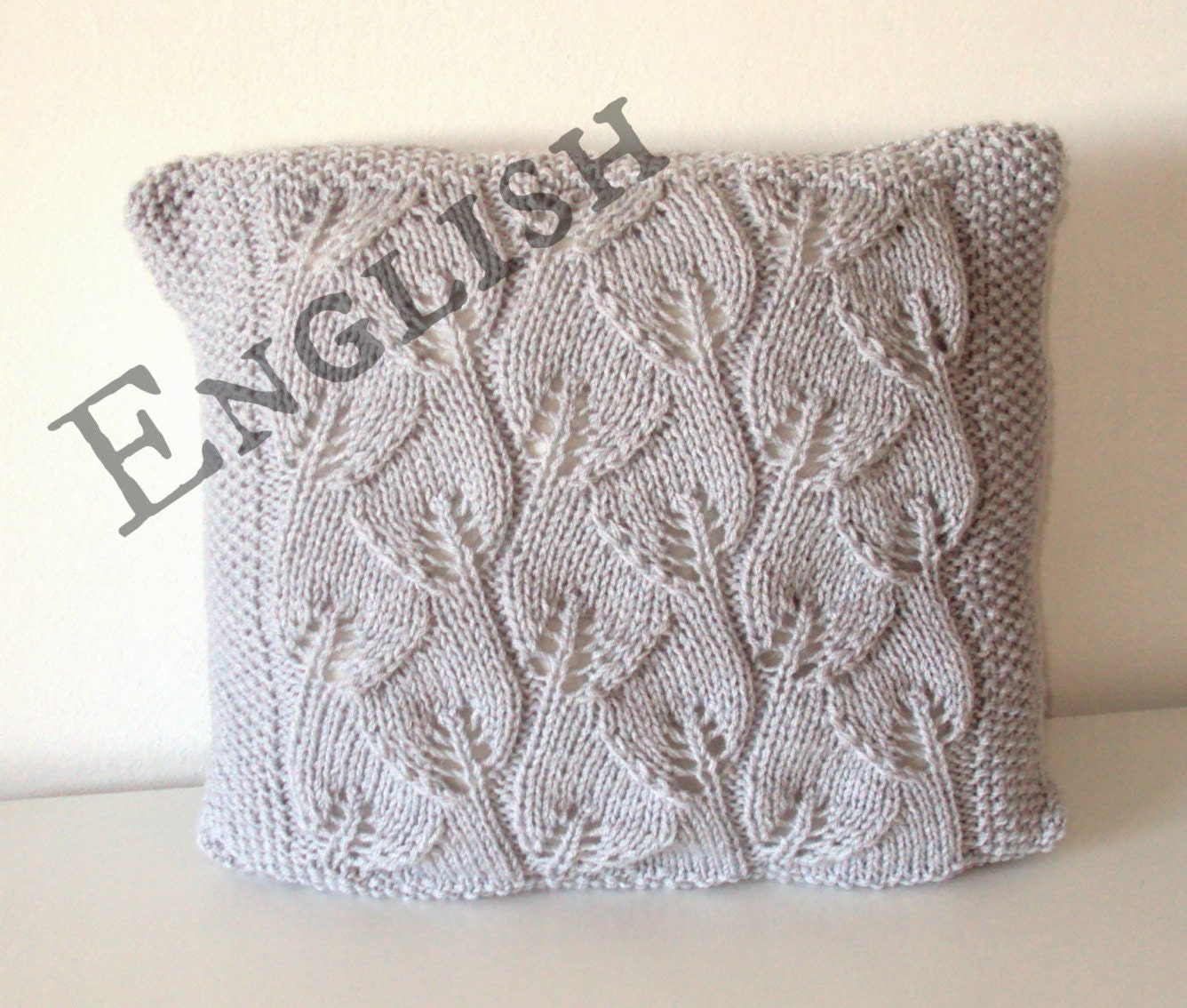 Knit Pillow Cover Pattern : KNITTING PATTERN Leaves pillow cover pillow by OhLaLanaDesigns
