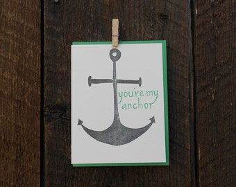 You're My Anchor Letterpress Card