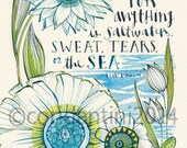 Isac Dineson inspirational quote, watercolor calligraphy, floral border, 8 x 10 archival limited edition print by cori dantini