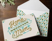 INSTANT DOWNLOAD Mothers Day Card cute floral Home is wherever MOM is typography traditional card cream beige folk flower cottage chic