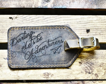 Gift for Traveler Gifts for Him Her - Leather Luggage Tag, Darling Let's Be Adventurers, Wedding Anniversary, leather anniversary for him