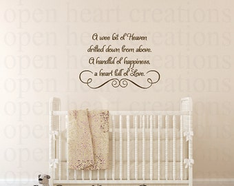 A Wee Bit of Heaven Drifted Down From Above Baby Nursery Wall Decal - Vinyl Wall Quote Saying Lettering Girl Boy 22H x 32W Ba0014