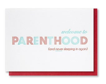 Letterpress Snarky / Funny Baby Card / Parenthood / Baby Shower Card
