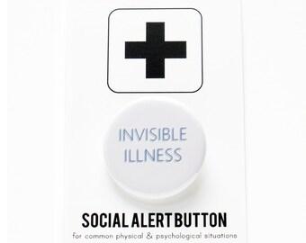 INVISIBLE ILLNESS Pinback Button