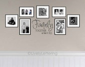 Family Together We Have It All wall decal, family room decor, family vinyl lettering, photo wall accent (W02000)
