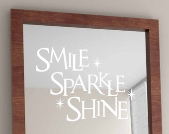 Smile Sparkle Shine bathroom wall decal, Dental Office decor, Dentist decal, Mirror decal, Teen bedroom, Inspirational quote vinyl lettering