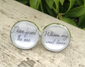 Groom Wedding Cuff Link I Have Found the One Whom My Sould Loves verse For him Mens Personalized Cufflinks Groom Gift For Him  Custom