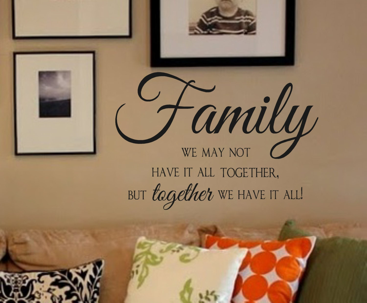 Family Vinyl Wall Decal We May Not Have It All Together But - Dining room vinyl wall quotes