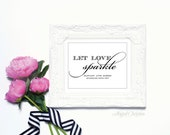 Let Love Sparkle - 8 x 10 Wedding Sign, Wedding Poster Sparkler Send Off Sign, Table Sign or Art Print by Abigail Christine Design