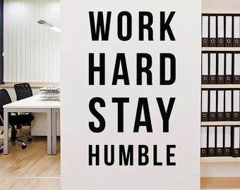 Work Hard Stay Humble Wall Decal, Large Inspirational Wall Quotes Wall Words Typography Letters WAL-2251