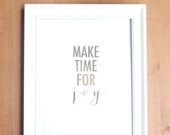 gold foil print: gold typography make time for joy