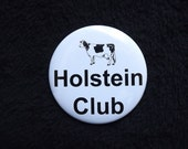 """Holstein Club Pinback Button 2.25"""""""