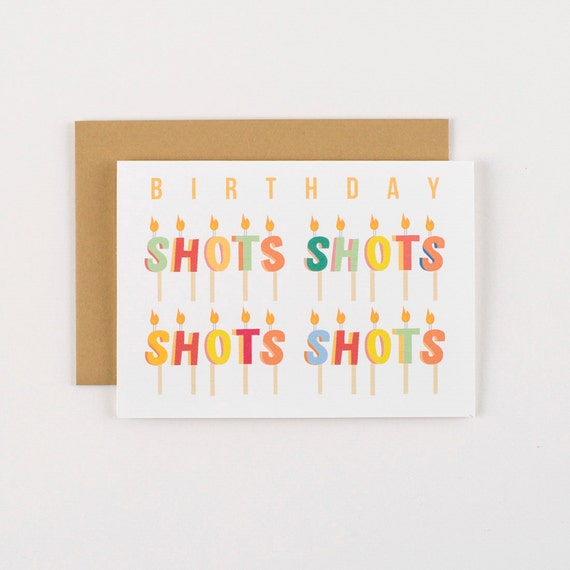 Shots Shots Shots Candles Birthday Greeting Card