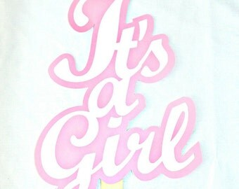 Its a Girl Sign photo booth prop